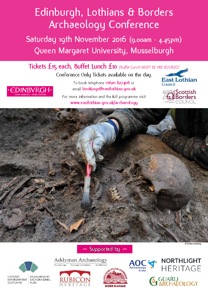 Edinburgh Lothians & Borders 2016 Archaeology Conference Poster